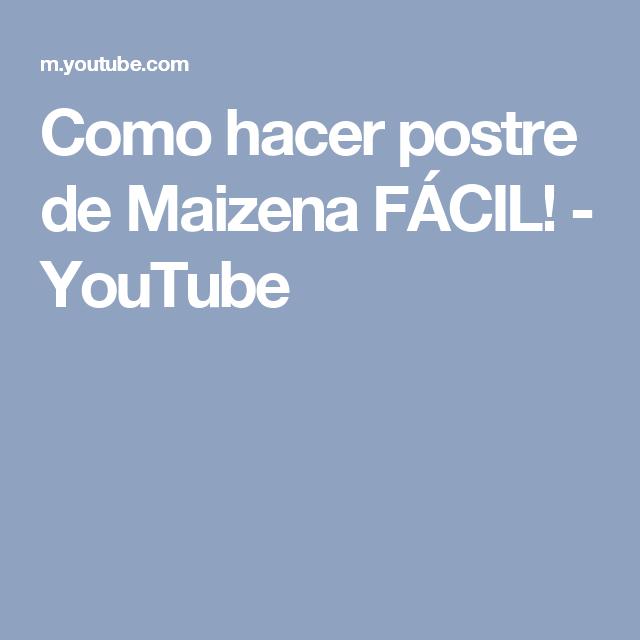 Como hacer postre de Maizena FÁCIL! - YouTube