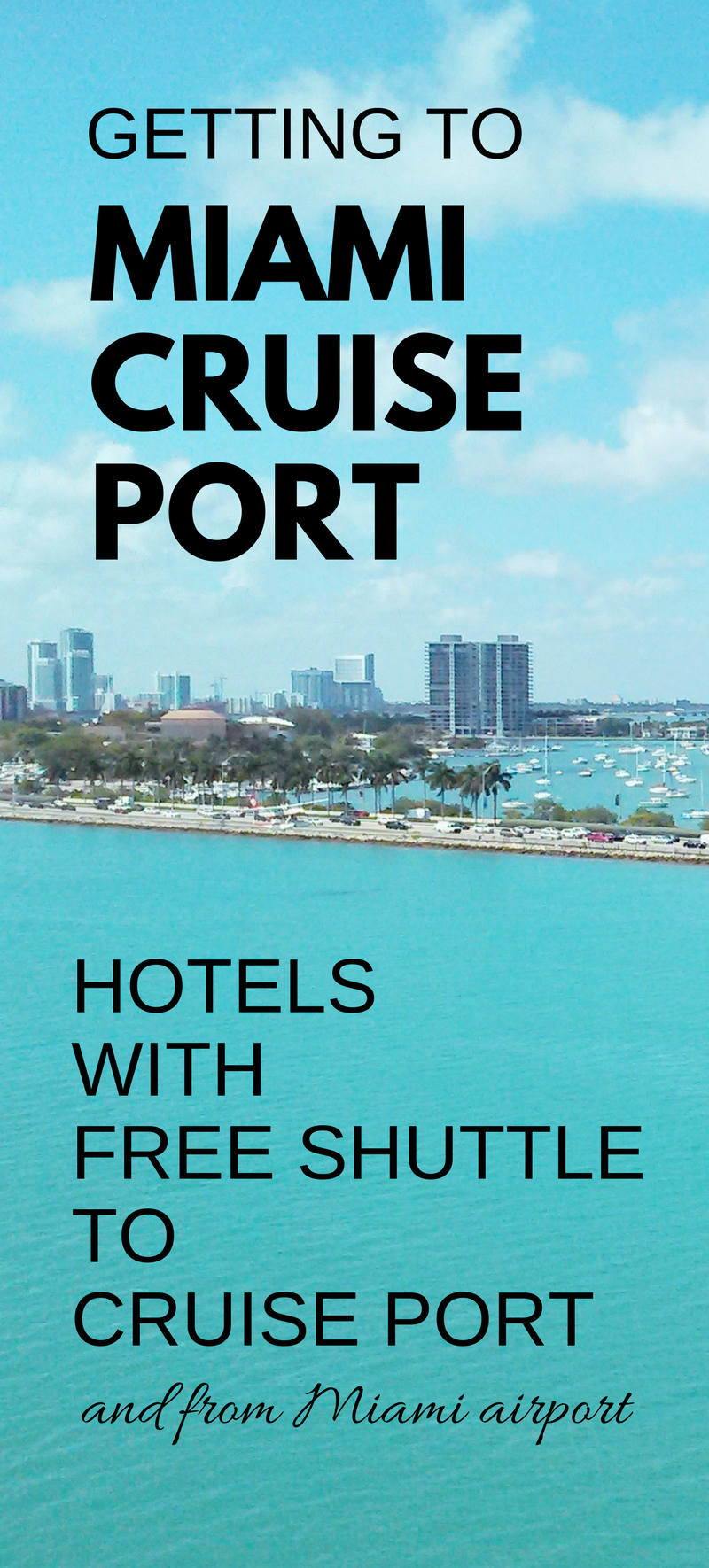 Miami hotels with free shuttle to cruise port: map + list ...