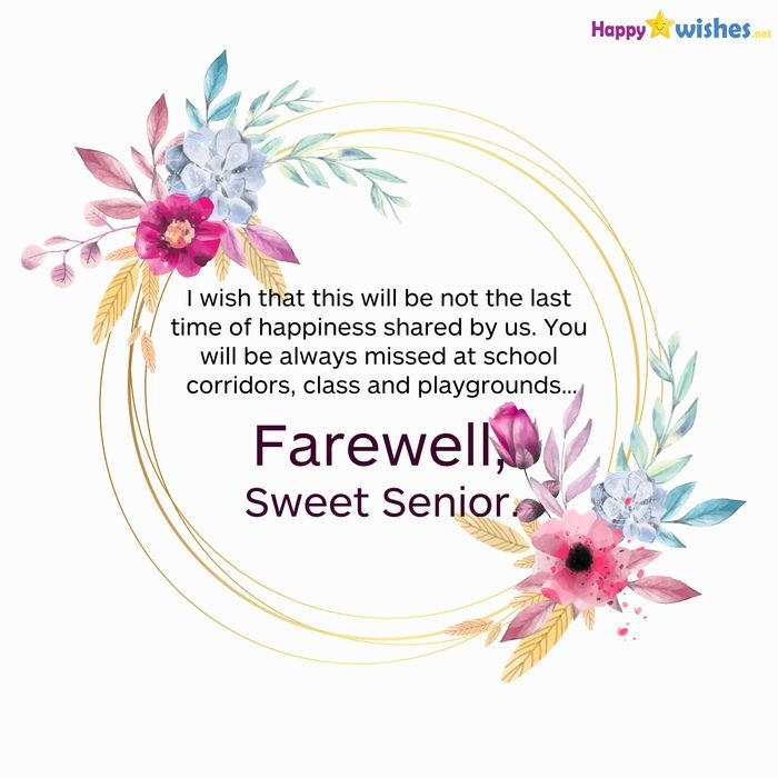 Farewell Sweet Senior, BEST Farewell Quote For Senior At
