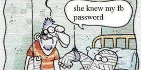 She Knew My Fb Password