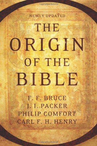 The Origin Of The Bible Philip W Comfort Bible Pdf The Originals Bible