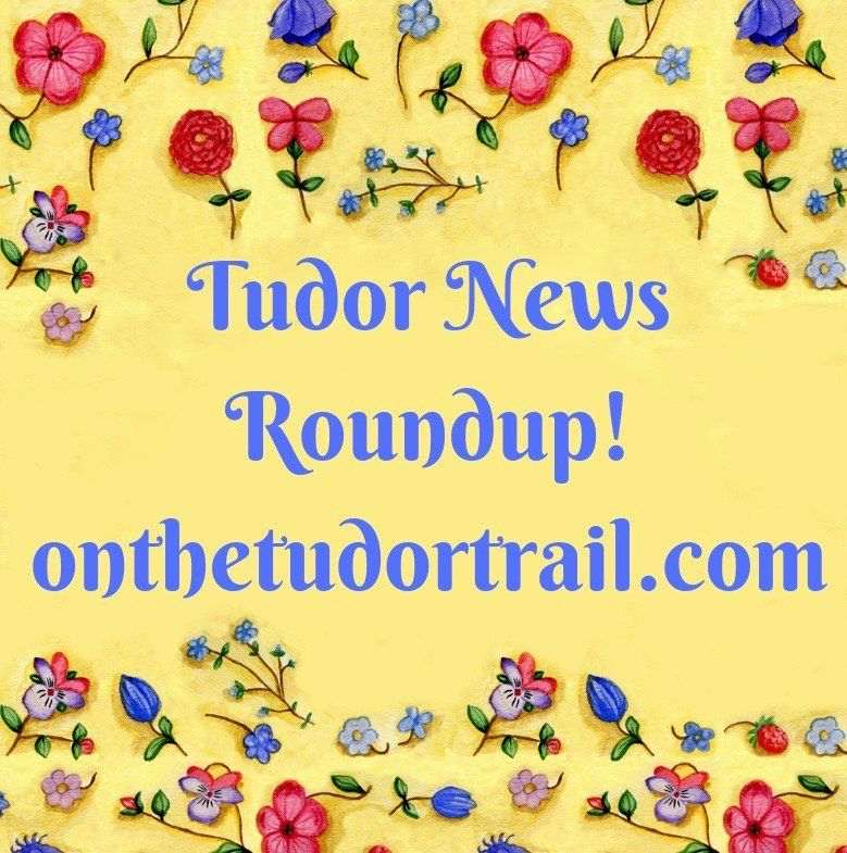 Photo of March's Tudor News Roundup