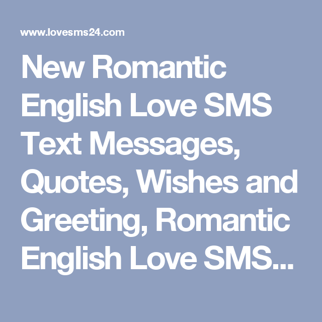 New romantic english love sms text messages quotes wishes and new romantic english love sms text messages quotes wishes and greeting romantic english love sms pictures images romantic english love sms 2017 2018 m4hsunfo