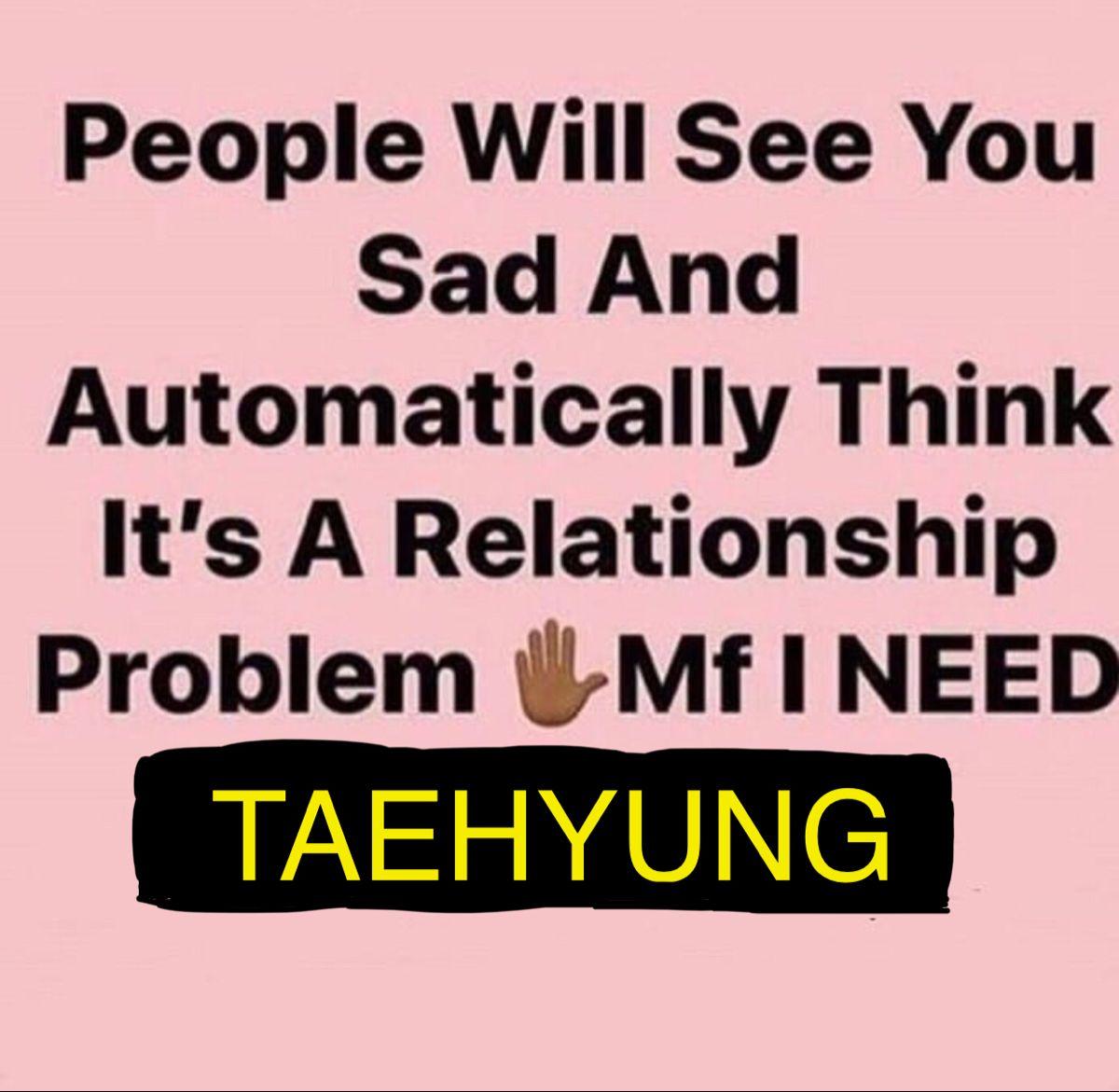 Pintyerye??t Vankr0ll?? Relationship Memes Dating Relationships Everything Funny