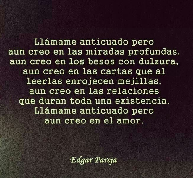 Amante A La Antigua Frases Citas Poemas Y Letras Pinterest