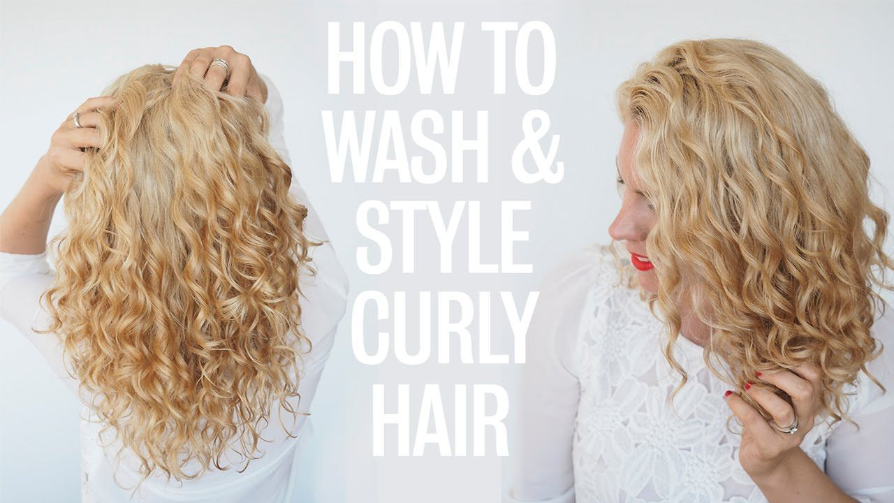 Hair Romance How To Wash And Style Curly Hair Curly Hair Styles Curly Hair Styles Naturally Curly Hair Tips