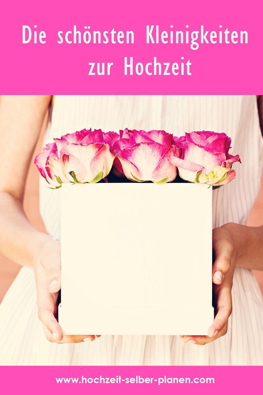 Die Schonsten Kleinigkeiten Zur Hochzeit Kleine Hochzeit Hochzeitsgeschenk Hochzeit