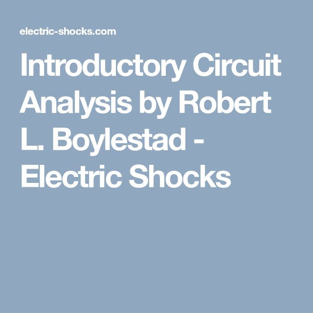 Introductory Circuit Analysis by Robert L  Boylestad