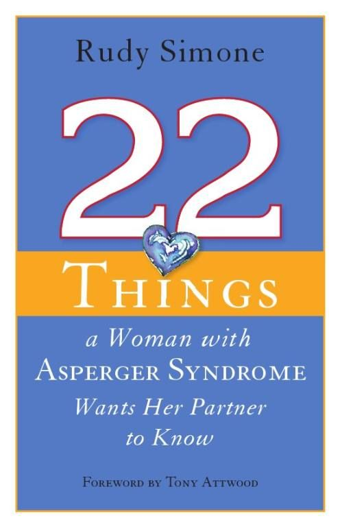 help4aspergers.com - 22 Things a Woman With AS Wants Her Partner to Know