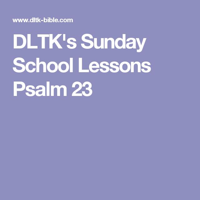DLTK\'s Sunday School Lessons Psalm 23 | Sunday School-general ideas ...