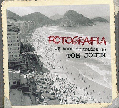 Antonio Carlos Jobim Fotografia: Os Anos Dourados De Tom Jobim (Spkg) Album Cover