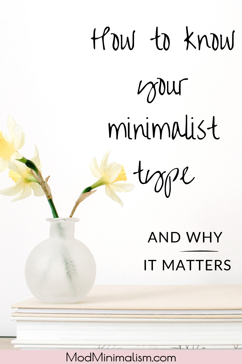 The 8 Types of Minimalists | How to Know Your Minimalist Type | Kinds of Minimalism