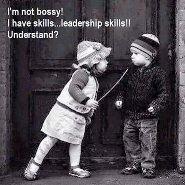 43c0c8ce780d99fc453093cfceab98a2 women leaders i'm not bossy! i have skills leadership skills