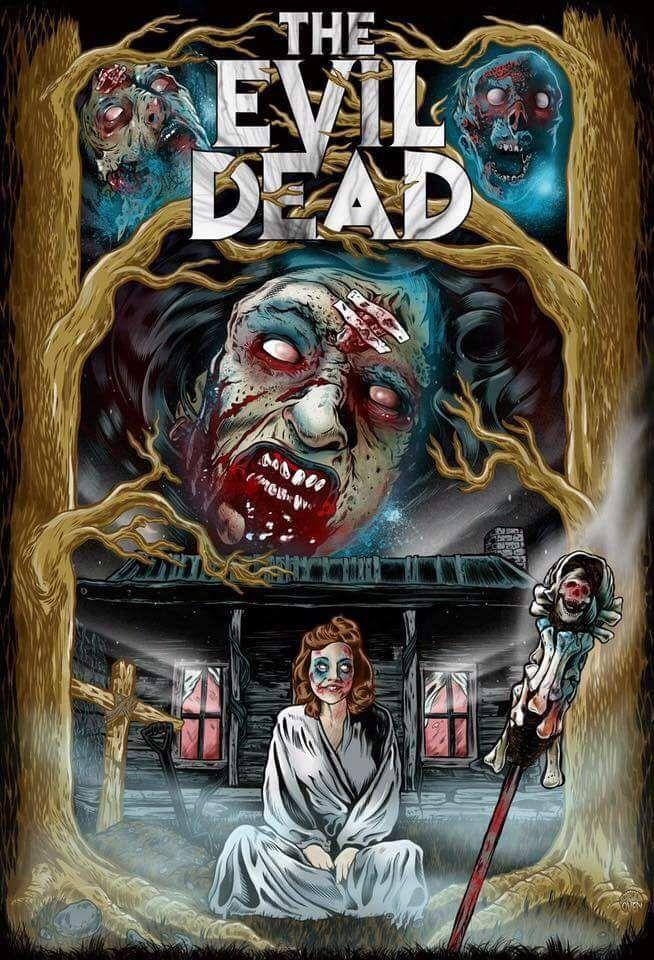 The Evil Dead Horror Artwork Horror Movie Art Horror Art