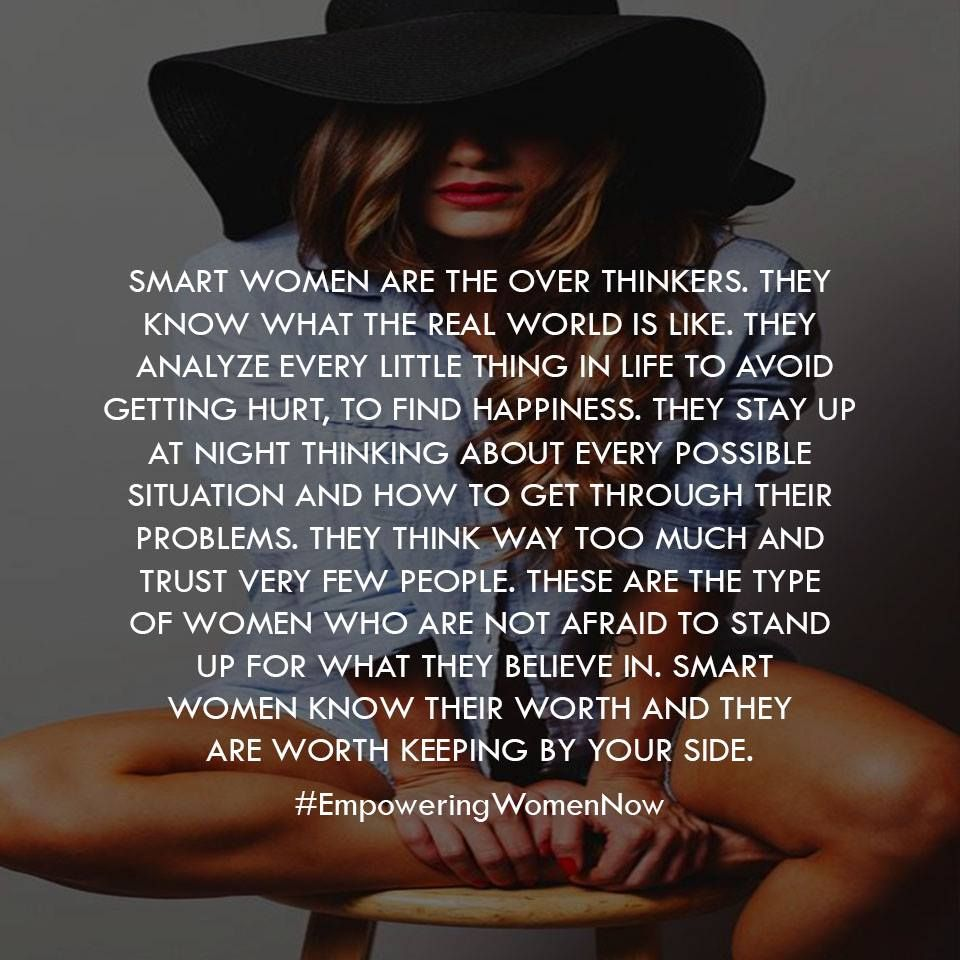 The truth about smart women. #empoweringwomennow | Empowering