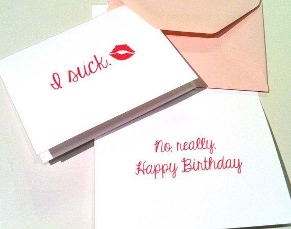 """""""I suck. No really. Happy Birthday"""" card #etsy #birthday #belated #forgot"""