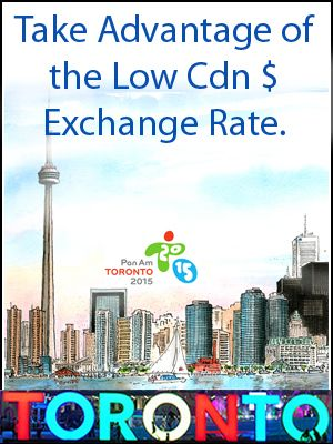 Take Advantage of the low Canadian Exchange Rate and visit Toronto