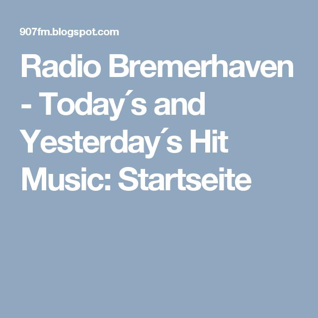 Radio Bremerhaven - Today´s and Yesterday´s Hit Music: Startseite