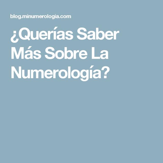 ¿Querías Saber Más Sobre La Numerología?