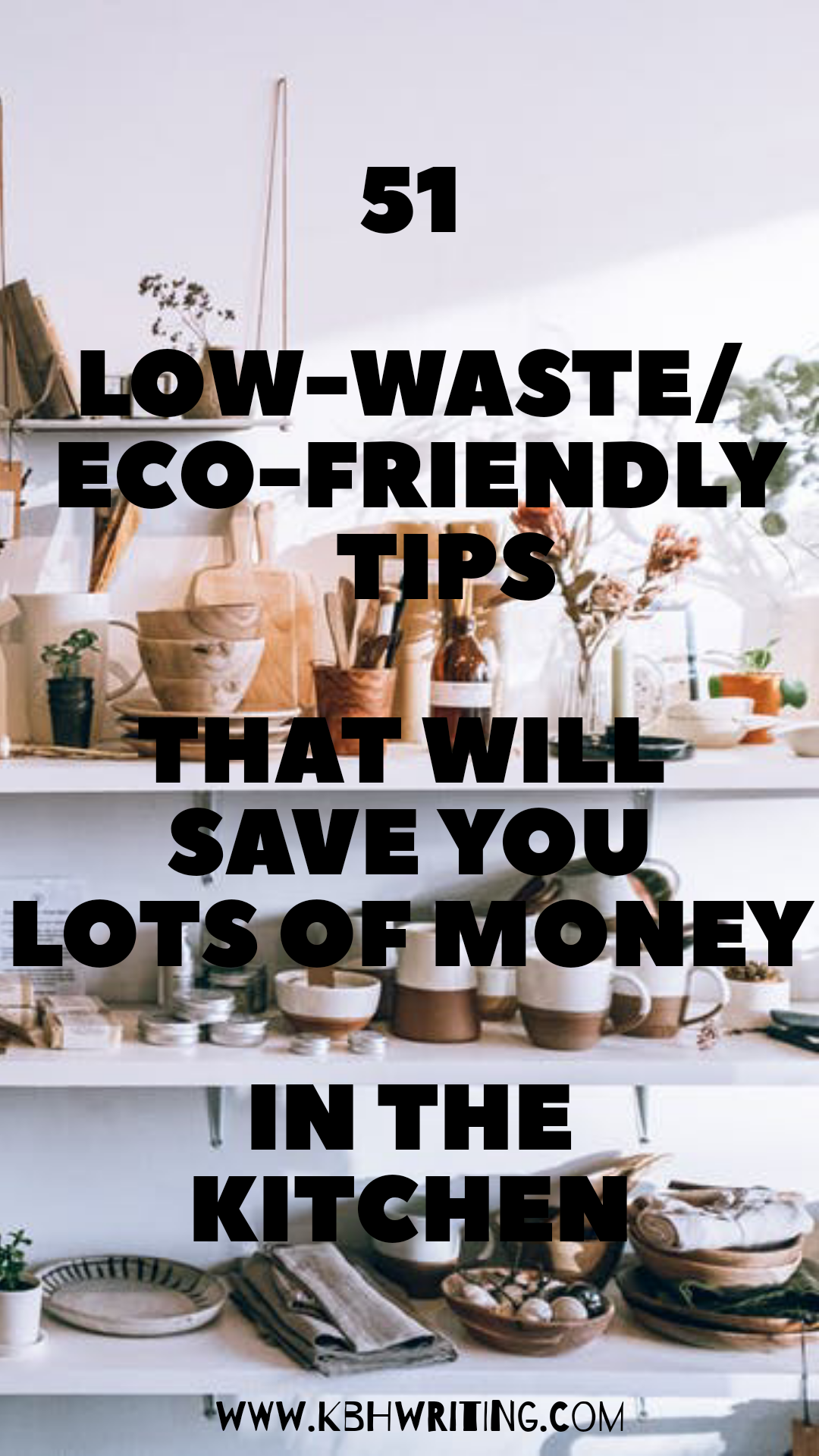 51 Low Waste and Eco-friendly Ideas For Your Kitchen. in ...