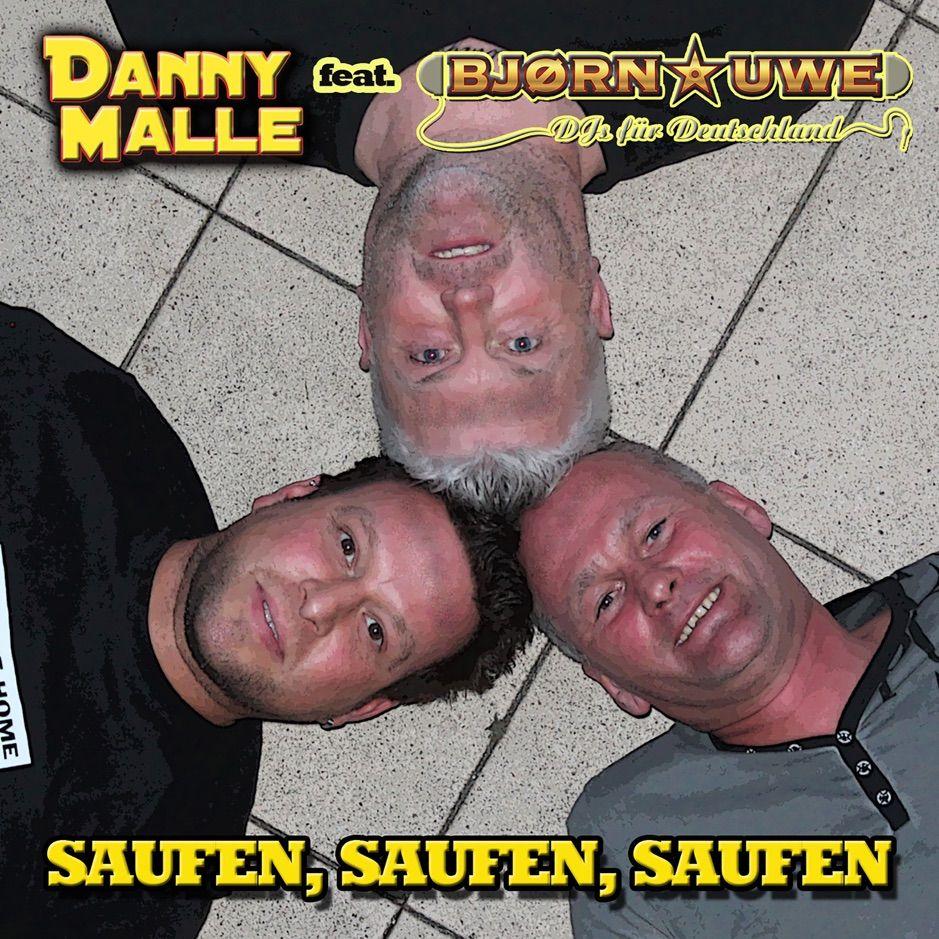 Saufen Saufen Saufen Feat Dj S F R Deutschland Single By Danny Malle Ad Deutschland Dj Danny Single Affiliate Dj Single Karaoke