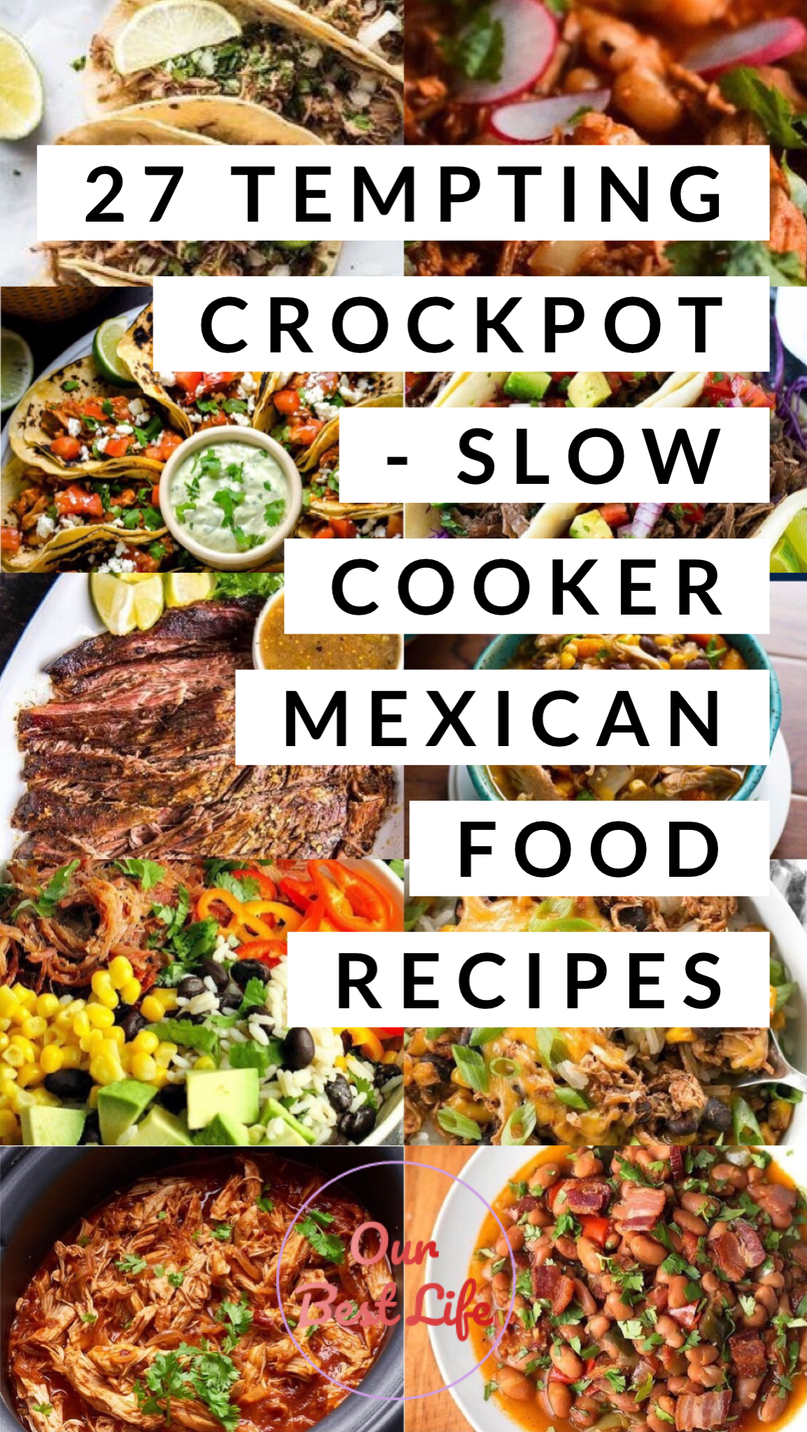 27 Tempting Crockpot - Slow Cooker, Mexican Food Recipes - Our Best Life #mexicanfoodrecipes