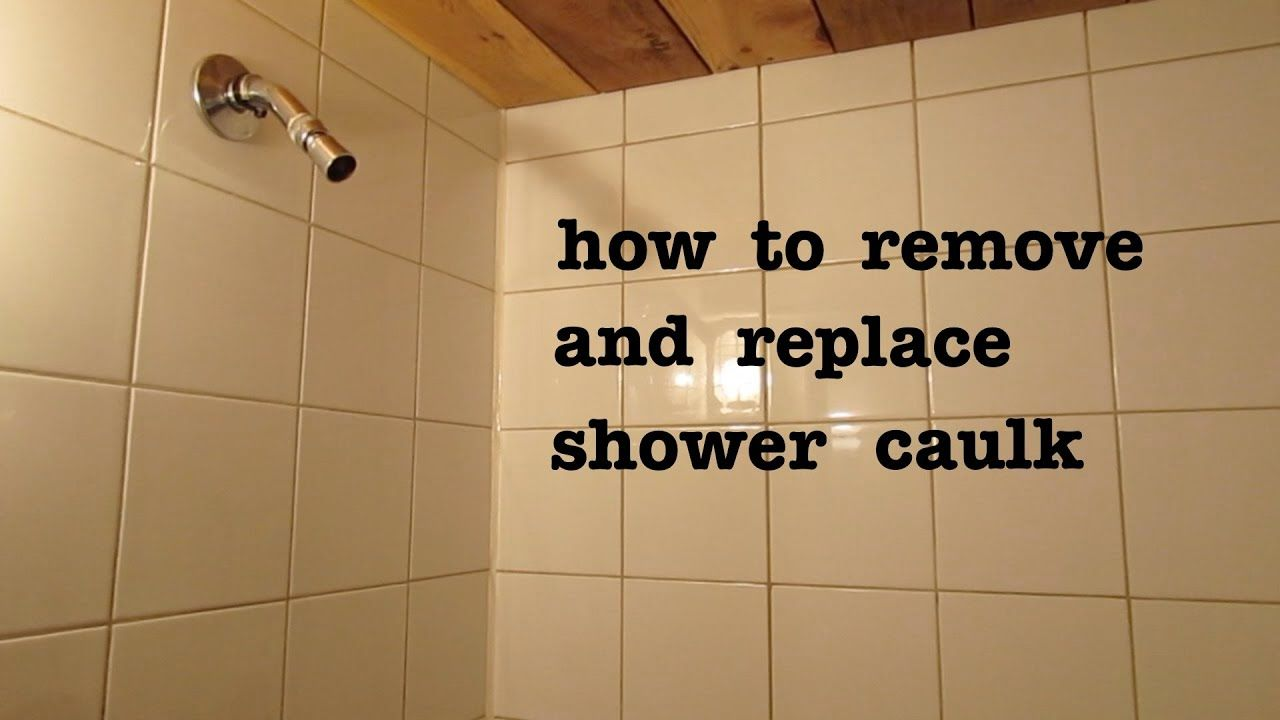 How To Remove Old Shower Silicone Caulk And Ly New