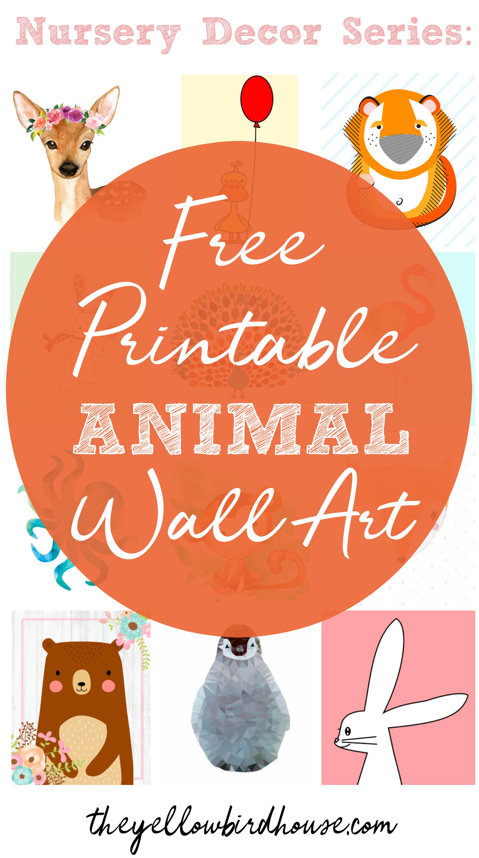 Nursery Decor Series 57 Free Printable Animal Wall Art Pieces Free Printable Wall Art Printable Nursery Art Art Wall Kids