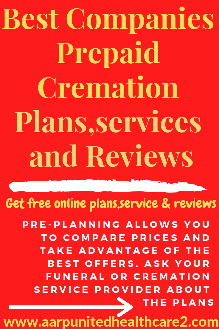 Best Companies Prepaid Cremation Plans,services and