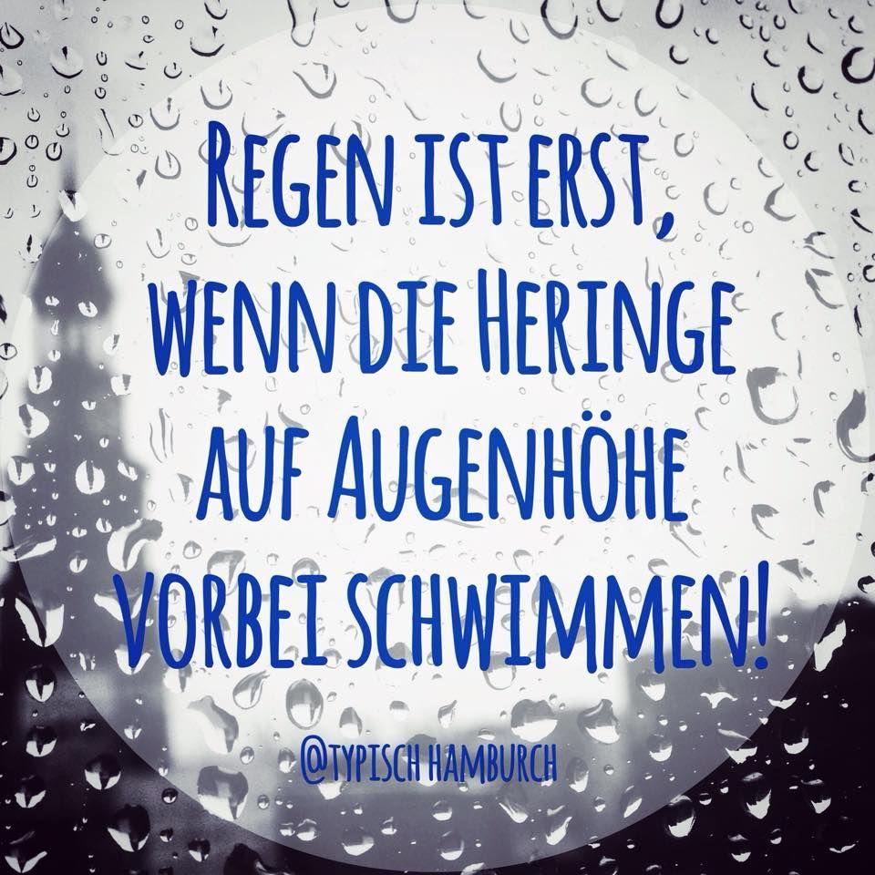 Hamburg regen spruch spr che pinterest motivation for Hamburg zitate