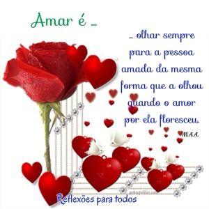 #Mensagem de #reflexao  Amar é ...