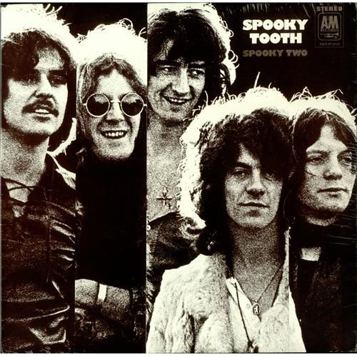 """Spooky Two"" (1969, A & M) by Spooky Tooth.  Their second LP."