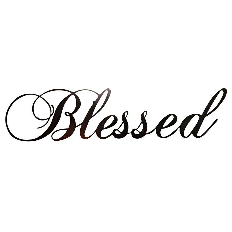 Red Barrel Studio® Blessed Wall Decor, Metal in Bl