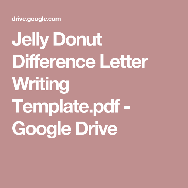Jelly Donut Difference Letter Writing Template.pdf - Google Drive