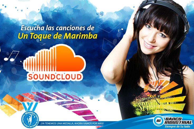Escucha todas las canciones finalistas de #UnToqueDeMarimba. #Institucional #BancoIndustrial