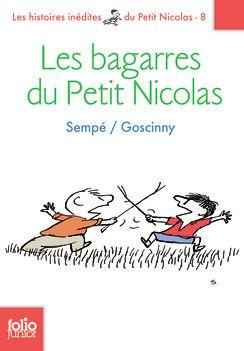 Les Bagarres Du Petit Nicolas Folio Junior Livres Pour
