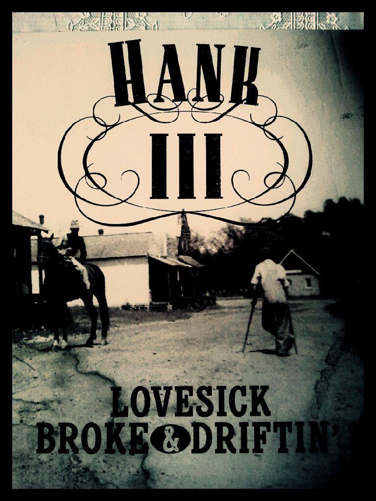 Hank iii lovesick broke driftin 39 lp i like the 3 for Love sick tattoo
