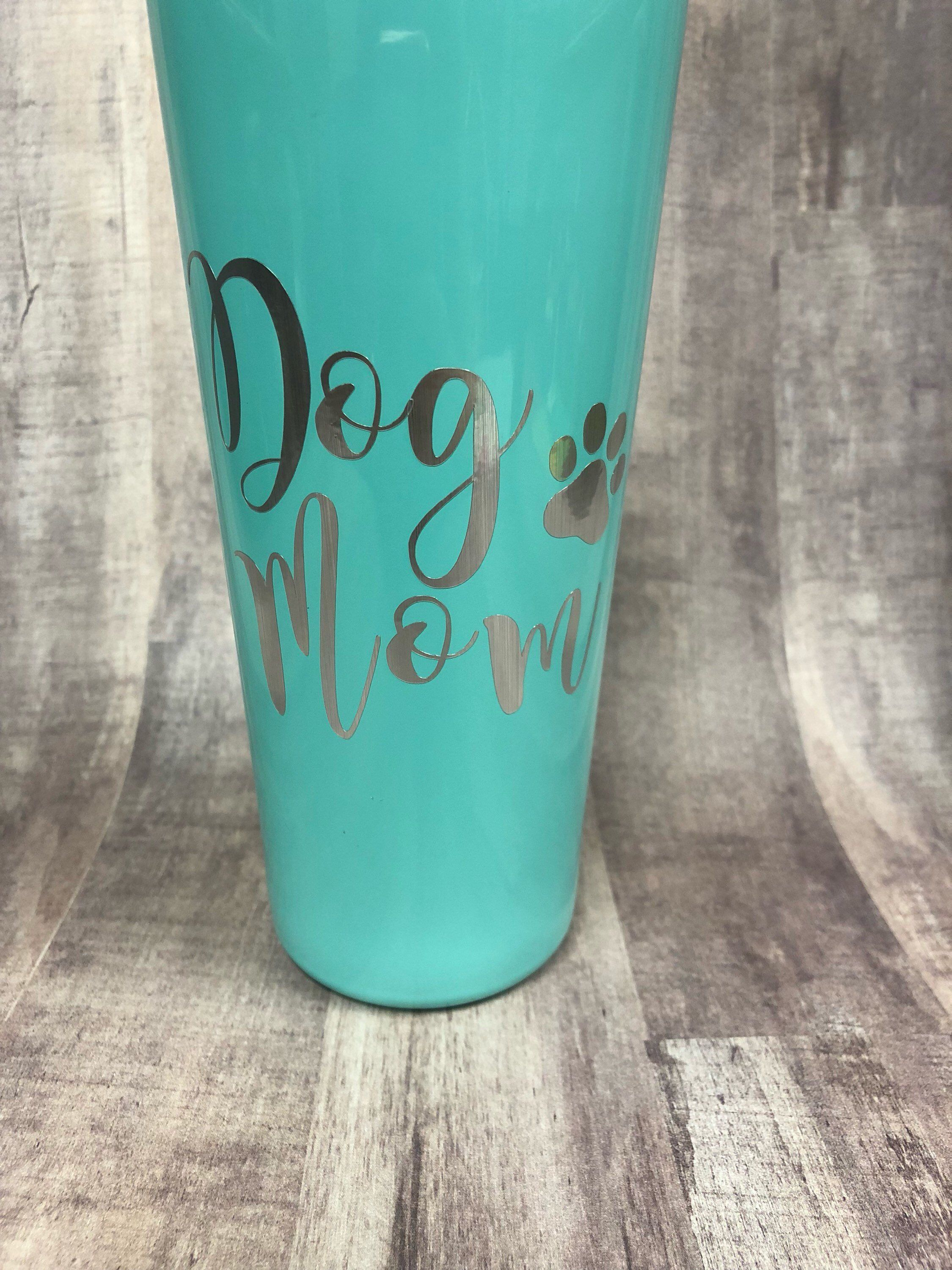 Dog mom tumbler gift for mom mothers day gift birthday