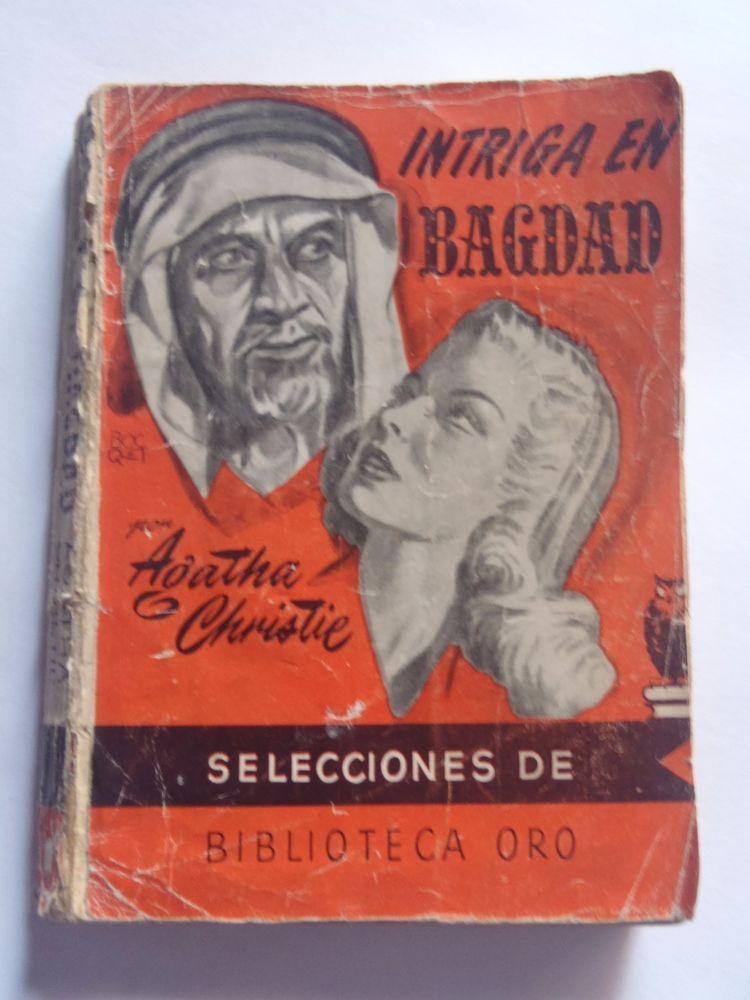 Agatha Christie Intriga En Bagdad They Came To Baghdad Molino Spanish Illust Agatha Christie Agatha Antique Books