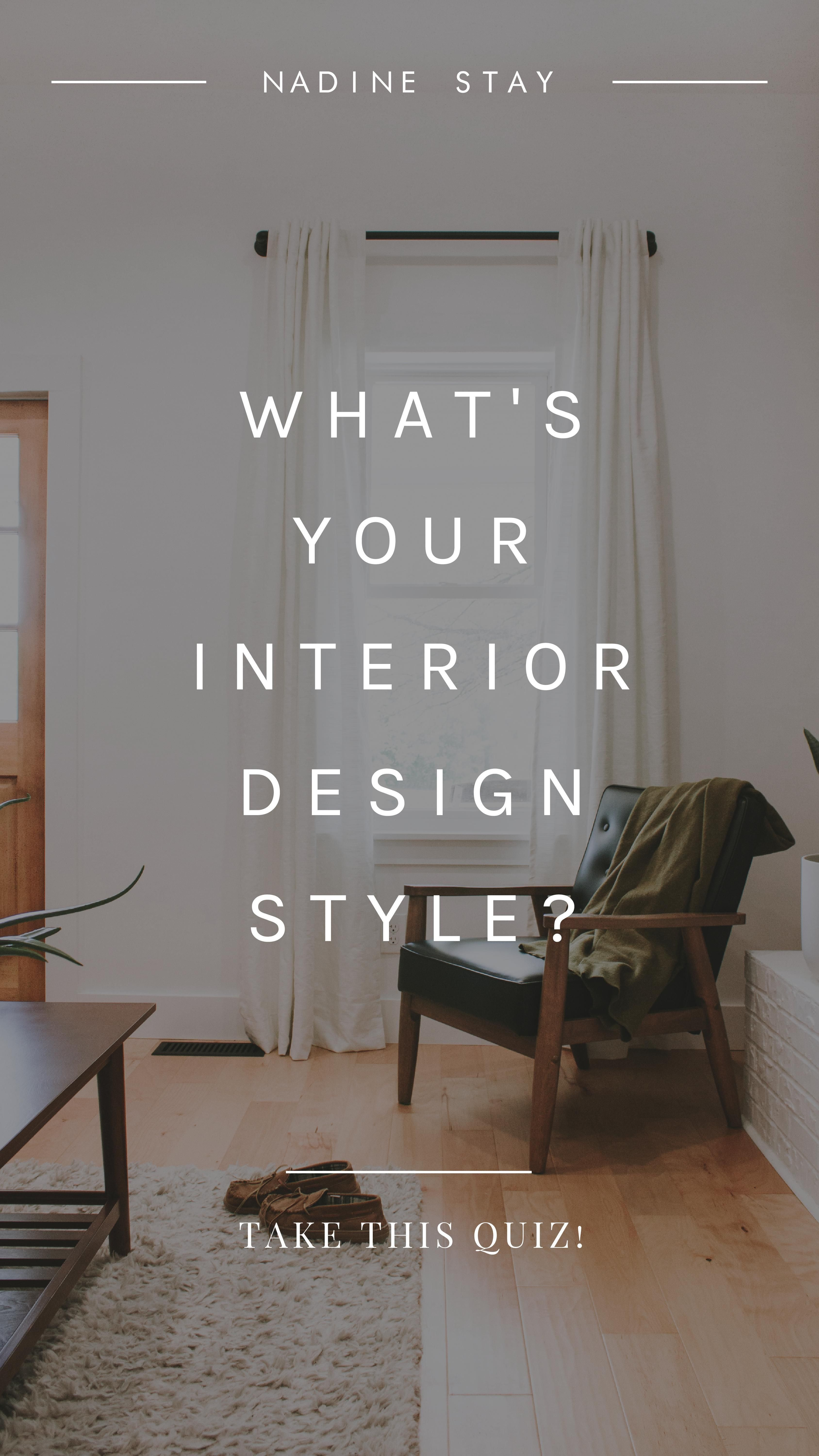 What S Your Interior Design Style Take My Interior Design Quiz To Find Out Do You L Design Style Quiz Interior Design Styles Quiz Traditional Interior Design
