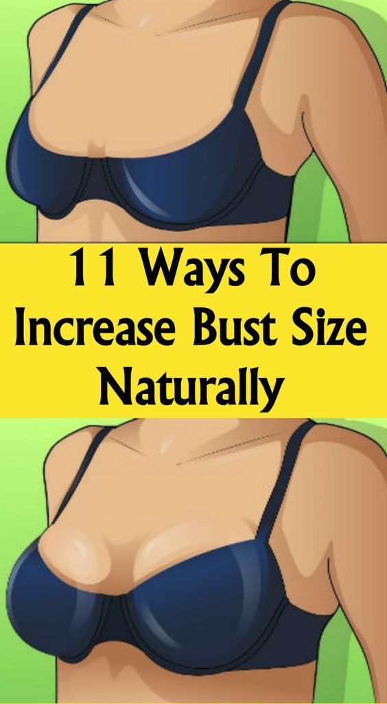 11 WAYS TO INCREASE BUST SIZE NATURALLY