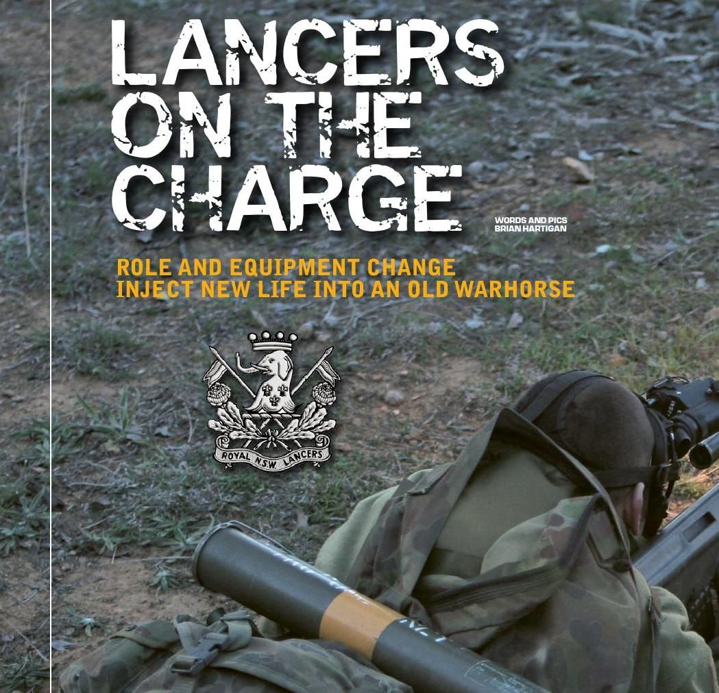 1st/15th Royal New South Wales Lancers reinvigorated. Published in issue #12, December 2006