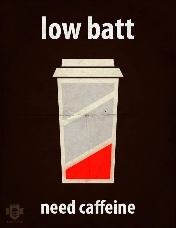 Low batt? Need caffeine!