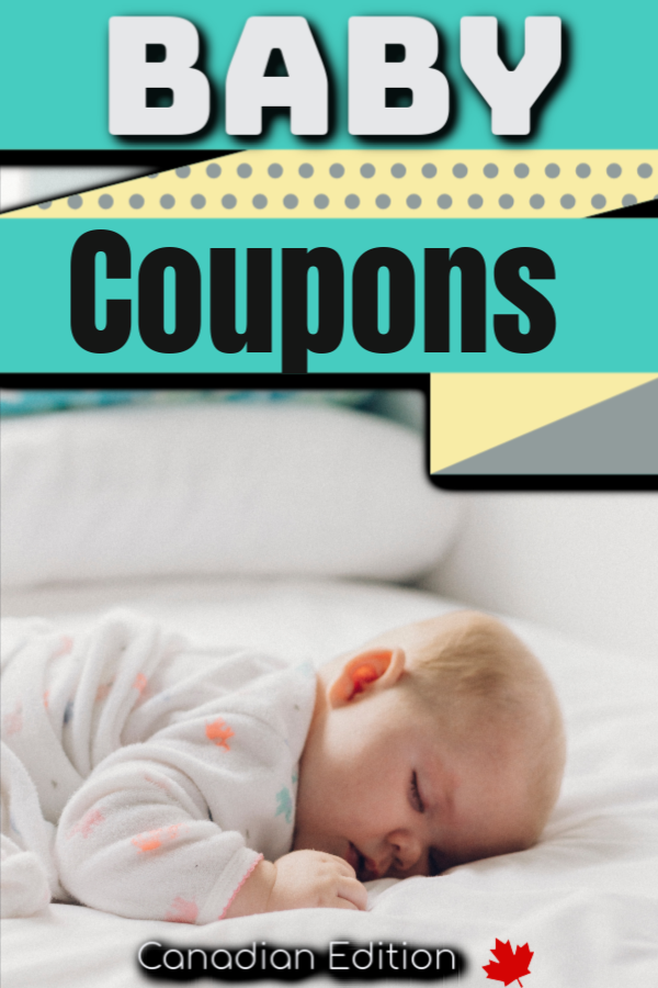 Baby Coupons for Canada. Canadian Edition of where to find