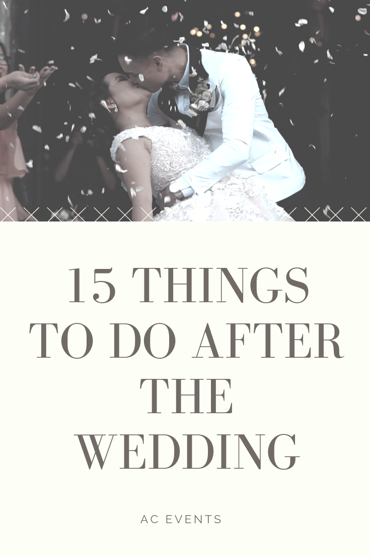15 Things To Do After The Wedding Matrimonio