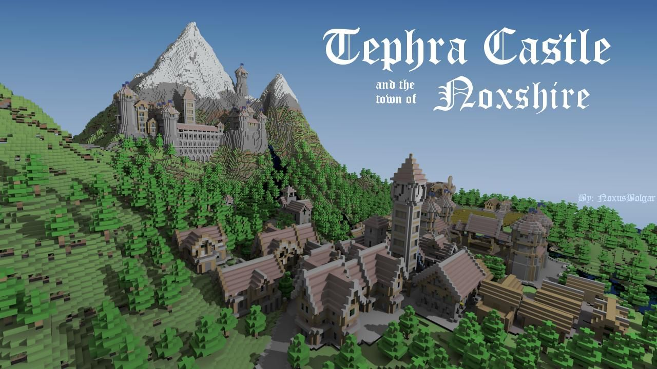 Tephra Castle  And The Town Of Noxshire Minecraft Map