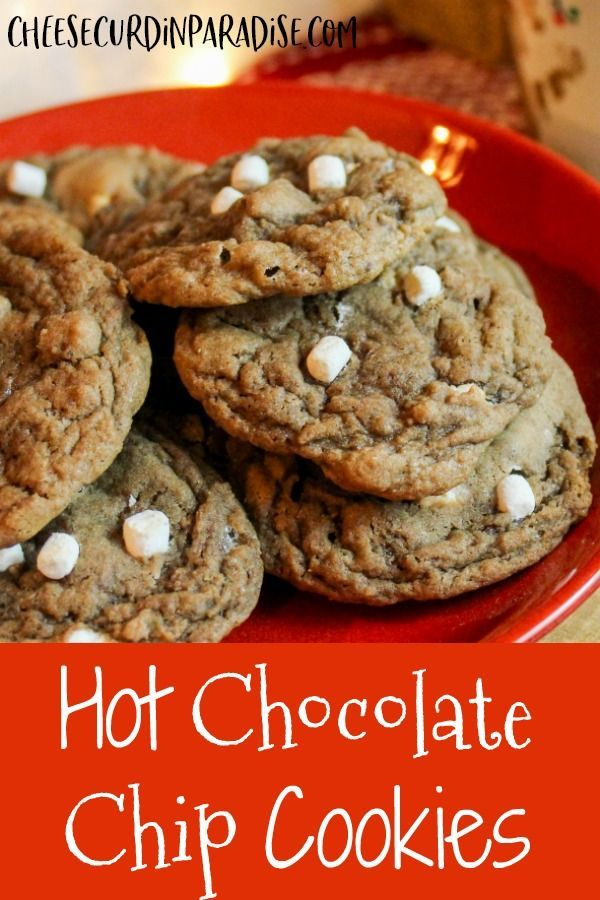 Hot Chocolate Chip Cookies are a holiday favorite They have a rich chocolate flavor chocolate chips and marshmallows