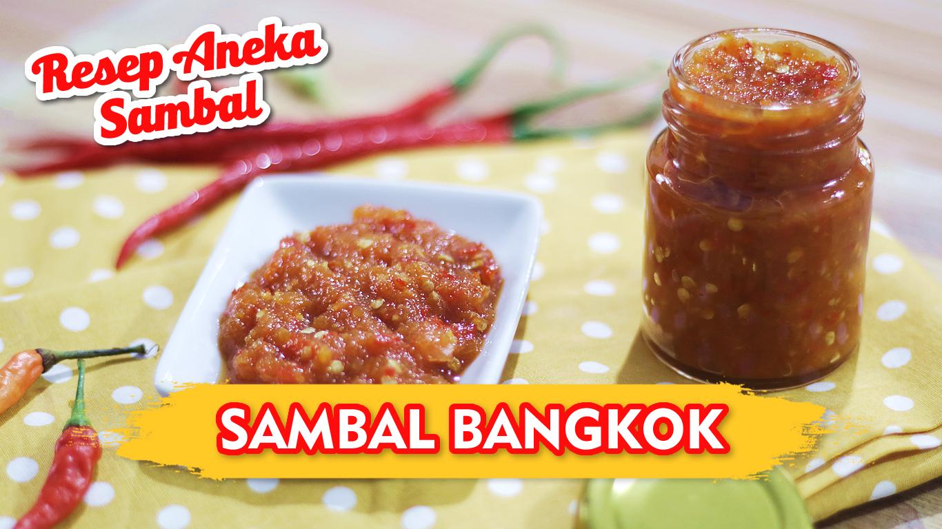 Sambal Bangkok Resep Resep Makanan Makanan