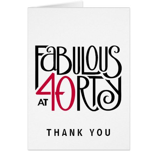 Fabulous 40 Black Red Thank You Note Card Zazzle Com 40th Birthday Parties Thank You Note Cards 40th Birthday
