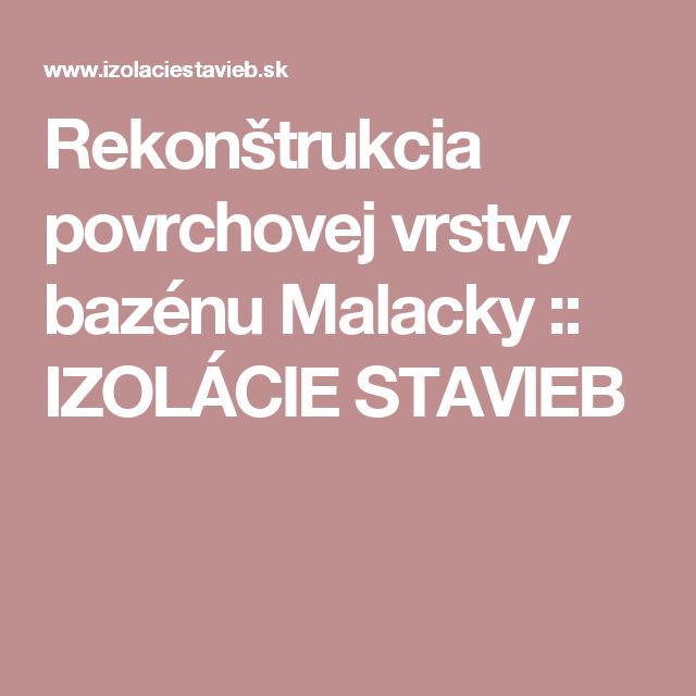 Rekonštrukcia povrchovej vrstvy bazénu Malacky :: IZOLÁCIE STAVIEB